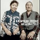 Dordzhieva and Beltsykova - Kalmykian Archaic and Soviet Folk LP