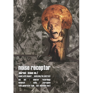 Noise Receptor Noise Receptor - Journal: Issue No. 7