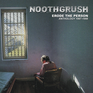 Noothgrush - Erode The Person 2xLP
