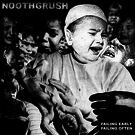 Noothgrush - Failing Early, Failing Often 2xLP