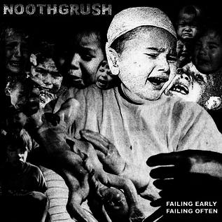 Noothgrush - Failing Early, Failing Often 2xLP