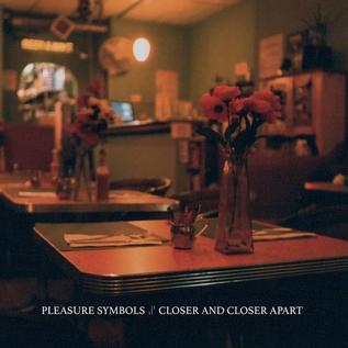 Avant! Pleasure Symbols - Closer And Closer Apart LP