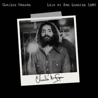 Manson, Charles - Live At San Quentin 1983 LP