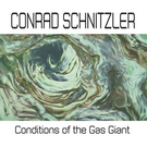Bureau B Schnitzler, Conrad - Conditions Of The Gas Giant LP