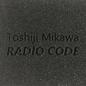 Urashima Mikawa, Toshiji - Radio Code CD