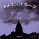 Pailhead - Trait LP