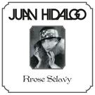 Hidalgo, Juan - Rrose Selavy LP