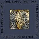 Lafia, John J. - 1980-1985 2xLP