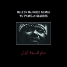 Ghania, Maleem Mahmoud With Pharoah Sanders - The Trance Of Seven Colors 2xLP