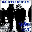Feral Ward Death Side - Wasted Dream LP