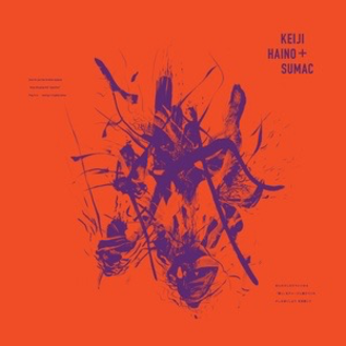 Trost Records Haino, Keiji & Sumac - Even For Just The Briefest Moment… 2xLP