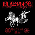 Nuclear War Now! Productions Blasphemy - Gods Of War LP (Die Hard)