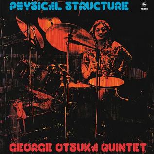 George Otsuka Quintet - Physical Structure LP