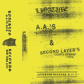 "Roachleg Records Ligature - Plays AA's ""Suicide Fever"" & Second Layer's ""Courts Or Wars"" CS"