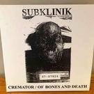 Breathing Problem Productions Subklinik - Cremator / Of Bones And Death 2xLP