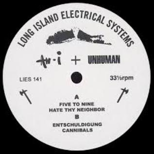 "L.I.E.S. An-i + Unhuman - S/T 12"""