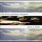 A Recordings Brian Jonestown Massacre, The - Give It Back! 2xLP
