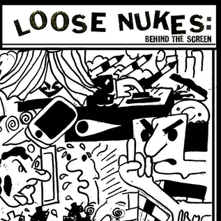 """Beach Impediment Loose Nukes - Behind The Screen 7"""""""
