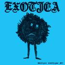 """La Vida Es Un Mus Exotica - Musique Exotique #01 7"""""""
