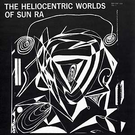 ESP Disk Sun Ra - The Heliocentric Worlds Of Sun Ra Vol. 1 LP