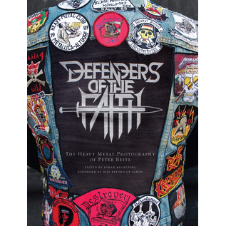 Sacred Bones Beste, Peter - Defenders Of The Faith: The Heavy Metal Photography Of Peter Best Book