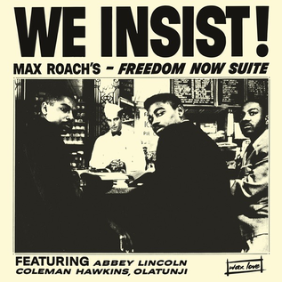 Roach, Max - We Insist! Max Roach's Freedom Now Suite LP