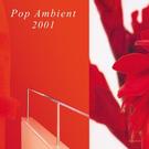 Kompakt V/A - Pop Ambient 2001 LP