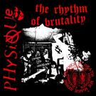 "Physique - Rhythm of Brutality 10"""