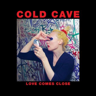 Heartworm Press Cold Cave - Love Comes Close - Deluxe 10 Year Anniversary Edition 2xLP