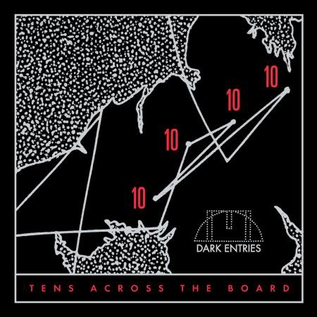 Dark Entries V/A - Tens Across The Board LP