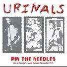 Harbinger Sound Urinals - Pin The Needles: Live at George's, Santa Barbara, November 1979 LP