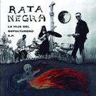 La Vida Es Un Mus Rata Negra - La Hija Del Sepulturero EP