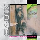 Sarin - Moral Cleansing LP
