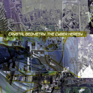 """Sonic Groove Crystal Geometry - The Cyber Heresy 12"""""""