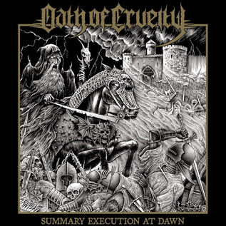 Oath Of Cruelty - Summary Execution At Dawn LP