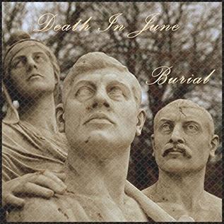 Drastic Plastic Records Death In June - Burial LP (Blue Vinyl)