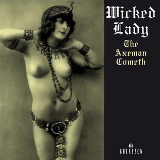 Wicked Lady - The Axeman Cometh 2xLP