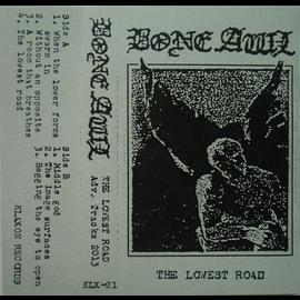 Bone Awl - The Lowest Road CS