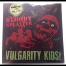 F.O.A.D. Vulgarity Kids - No One/Bloody Splatter LP