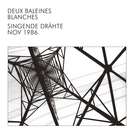 Bureau B Deux Baleines Blances - Singende Drahte LP