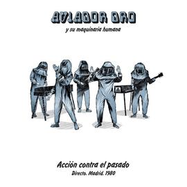 Aviador Dro - Acción Contra El Pasado - Directo. Madrid. 1980 LP