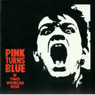 Dais Records Pink Turns Blue - If Two Worlds Kiss LP