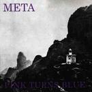 Dais Records Pink Turns Blue - Meta LP