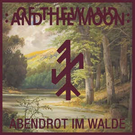 "Tesco Of The Wand And The Moon - Abendrot Im Walde 7"" (Red Vinyl)"