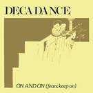 Mannequin Decadance - On And On (Fears Keep On) 12""