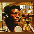 Wilson, Delroy - Dubbing at King Tubby's LP