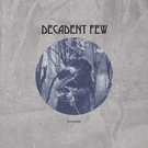 Inflammable Material Decadent Few - Lowlife LP