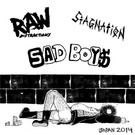 Hardcore Survives Sad Boys/Stagnation/Raw Distractions ‎– Japan 2014 7""