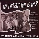 Mississippi Records V/A - My Intention Is War: Trinidad Calypsos 1928-1948 LP