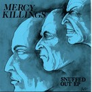Beach Impediment Mercy Killings - Snuffed Out 7""